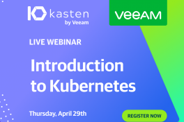 Kasten by Veeam, Introduction to Kubernetes